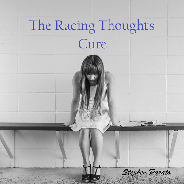 The Racing Thoughts Cure: Become the Master of ...