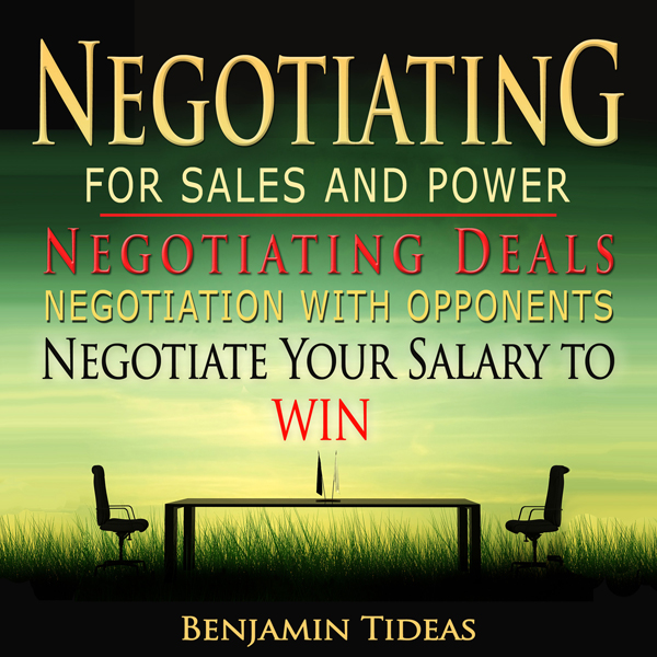 Negotiating for Sales and Power: Negotiating De...