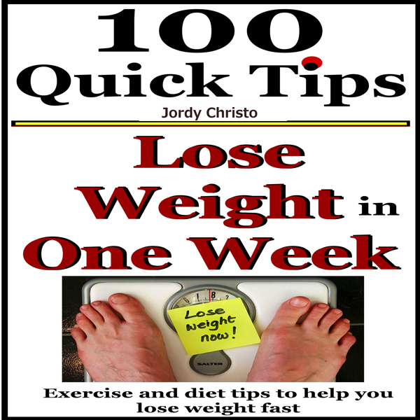 Lose Weight in One Week: Exercise and Diet Tips...