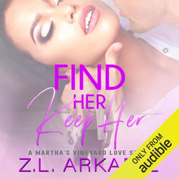 Find Her, Keep Her: A Martha´s Vineyard Love St...