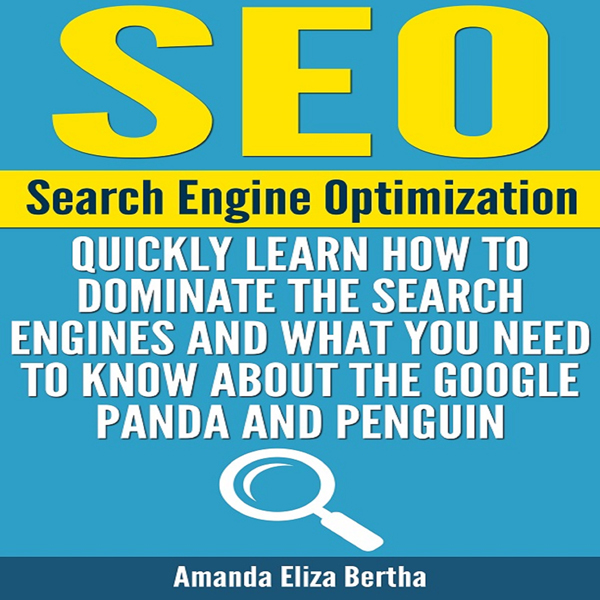 SEO: Search Engine Optimization: Quickly Learn ...