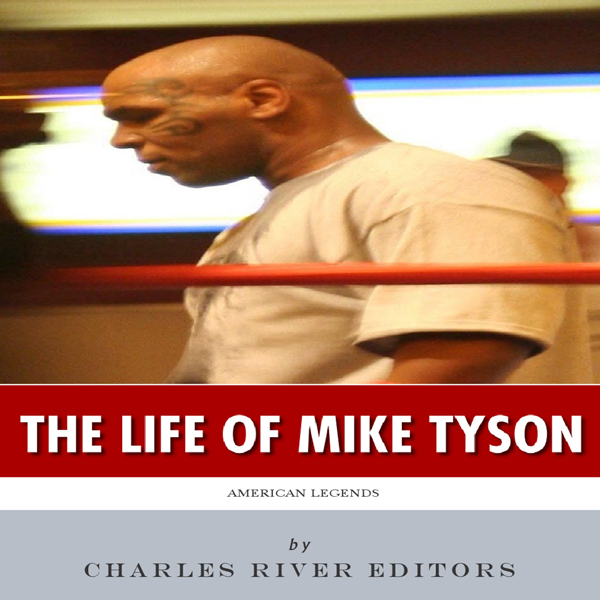 American Legends: The Life of Mike Tyson , Hörb...