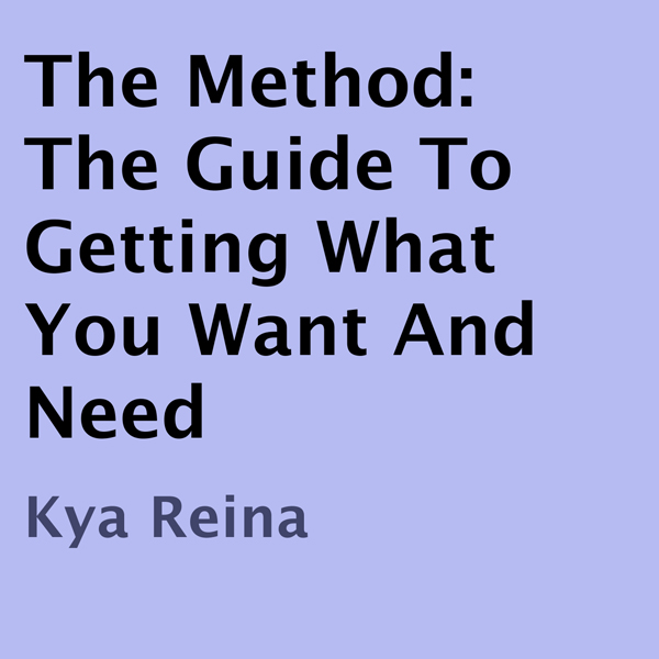 The Method: The Guide to Getting What You Want ...