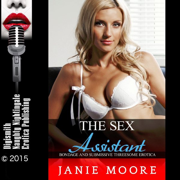 The Sex Assistant: Bondage and Submissive Three...