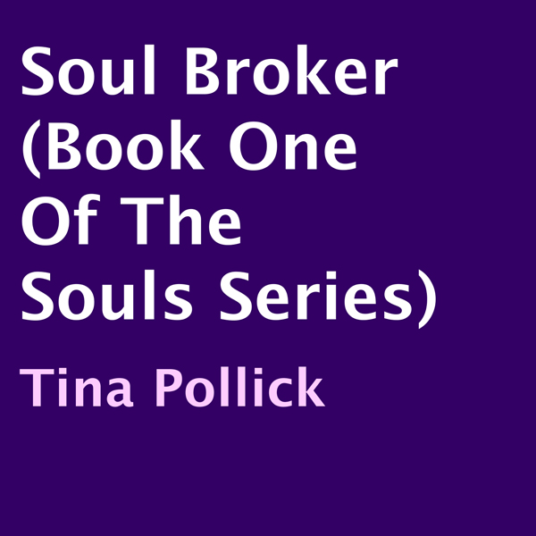 Soul Broker: The Souls, Book 1 , Hörbuch, Digit...