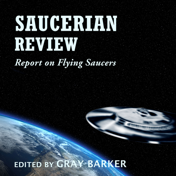 Saucerian Review: Report on Flying Saucers , Hö...