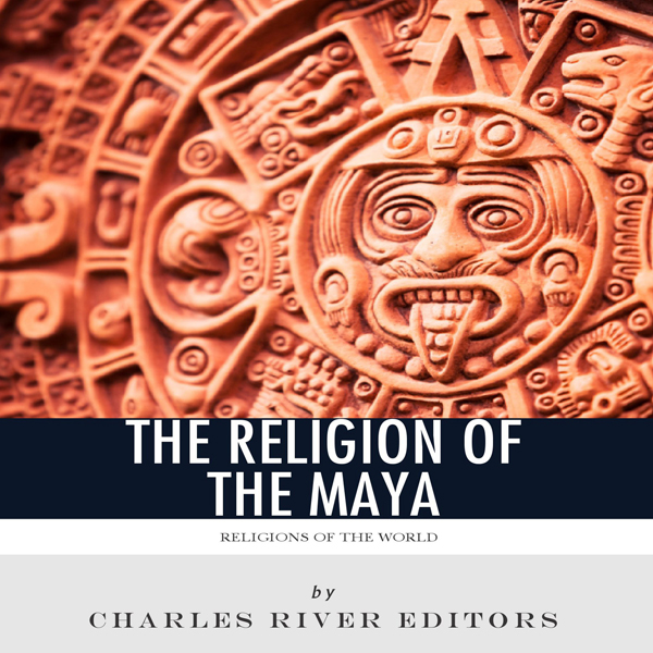 Religions of the World: The Religion of the May...