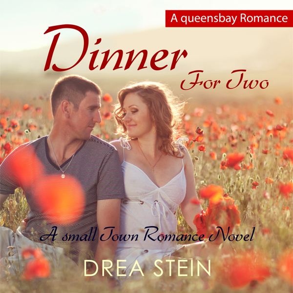 Dinner for Two: The Queensbay Series, Book 1 , ...