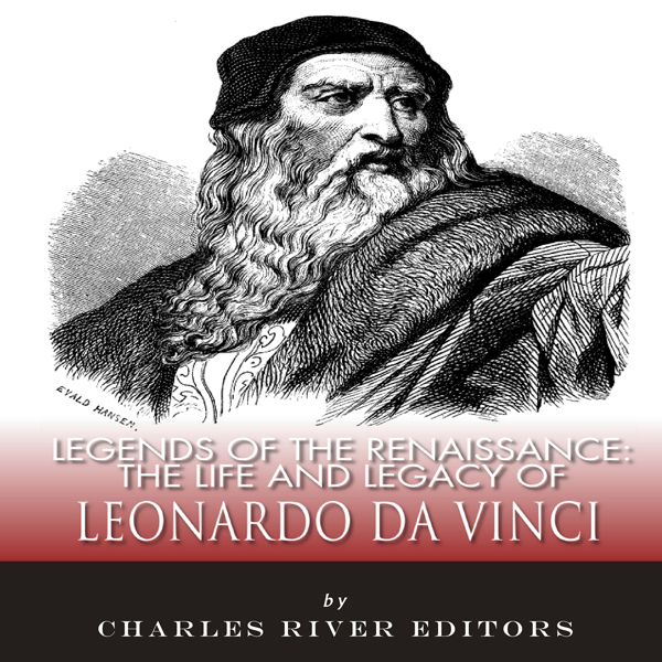 Legends of the Renaissance: The Life and Legacy...