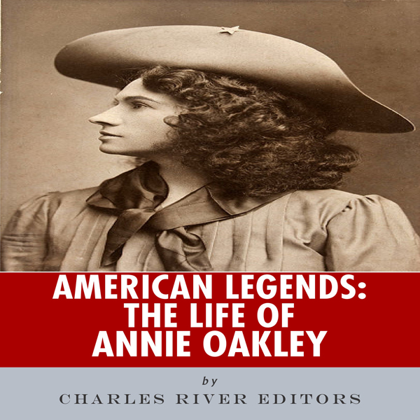 American Legends: The Life of Annie Oakley , Hö...