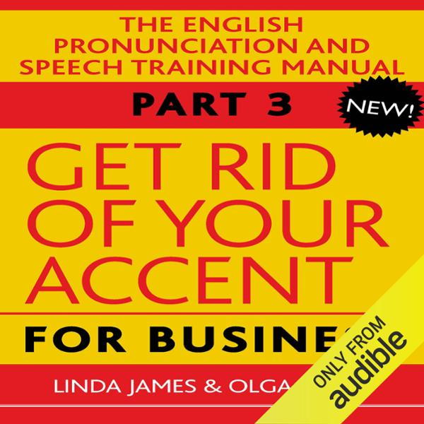 Get Rid of Your Accent for Business: The Englis...