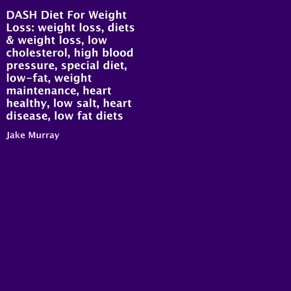 DASH Diet for Weight Loss , Hörbuch, Digital, 1...