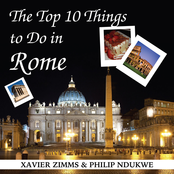 The Top 10 Things to Do in Rome: Your Ultimate ...