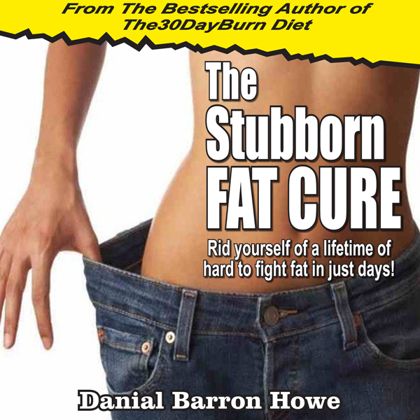 The Stubborn Fat Cure : Rid Yourself of Hard to Fight Fat in Just Days , Hörbuch, Digital, 1, 44min