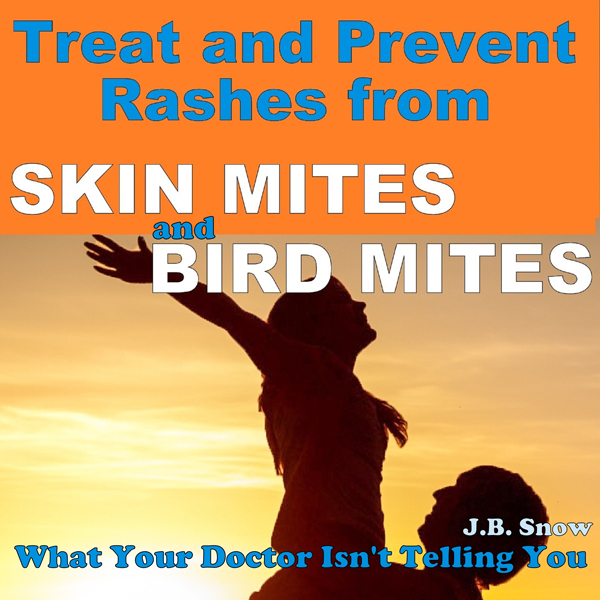 Treat and Prevent Rashes from Skin Mites and Bi...