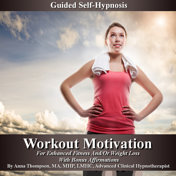 Workout Motivation Guided Self-Hypnosis: For En...