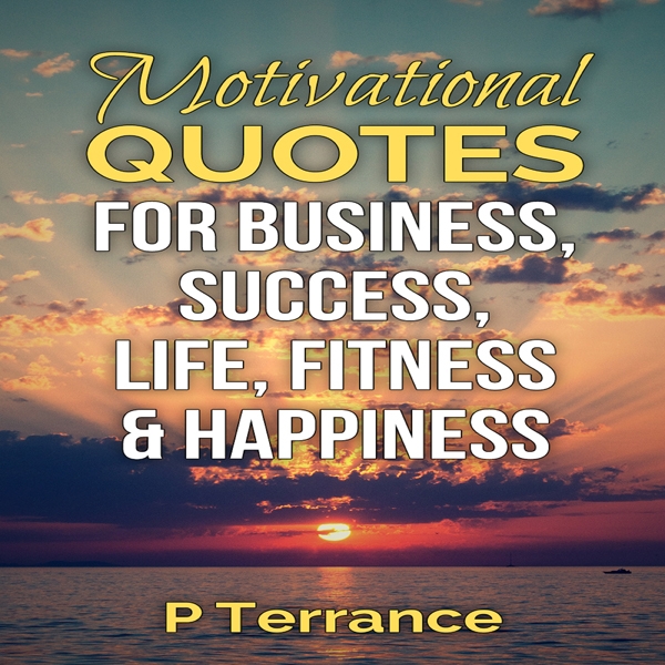 Motivational Quotes for Business, Success, Life...