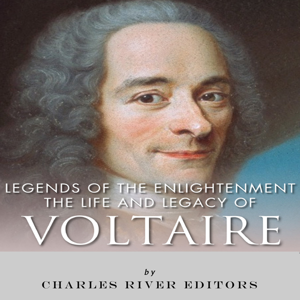 Legends of The Enlightenment: The Life and Lega...