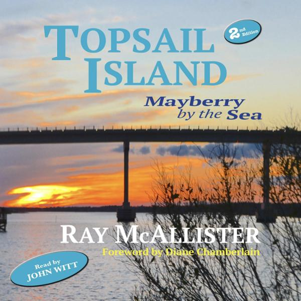Topsail Island: Mayberry by the Sea , Hörbuch, ...
