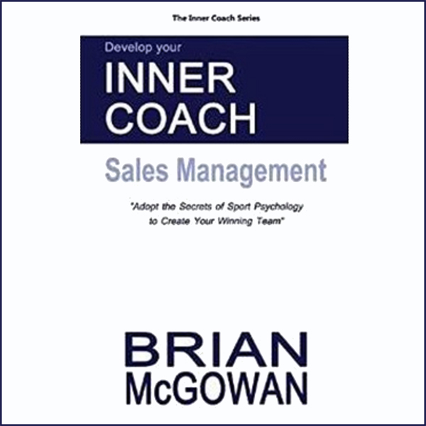 Develop Your Inner Coach: Sales Management: Ado...