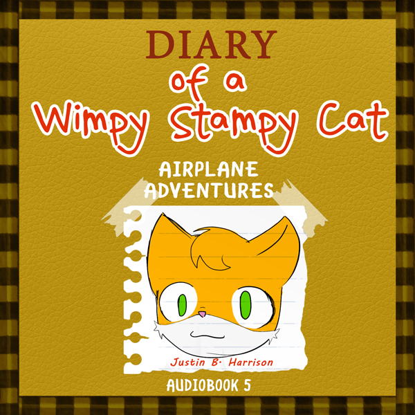 Diary of a Wimpy Stampy Cat: Airplane Adventure...