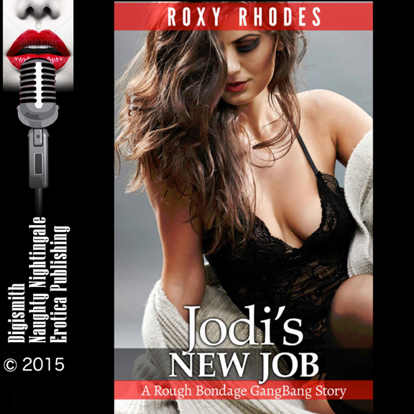 Jodi´s New Job: A Rough Bondage GangBang Story ...