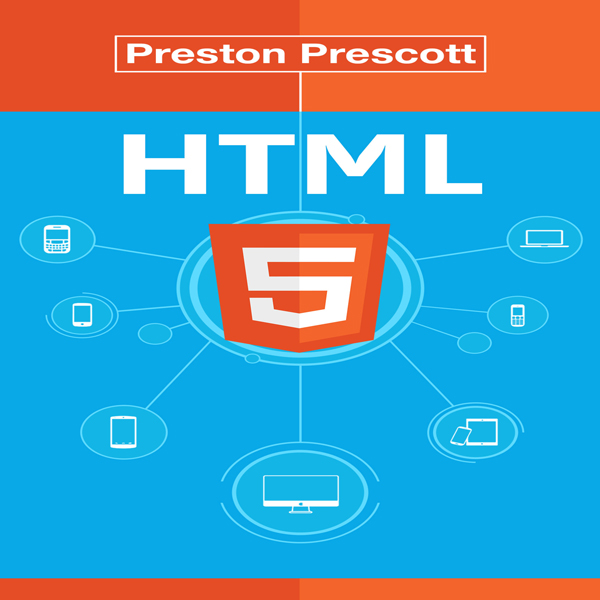 HTML 5: Discover How to Create HTML 5 Web Pages...