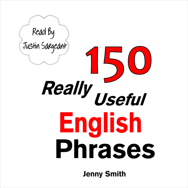 150 Really Useful English Phrases: For Intermed...