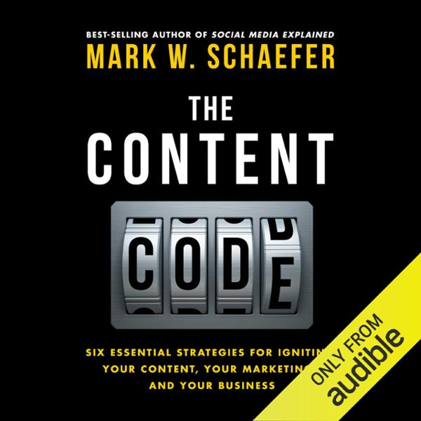 The Content Code: Six Essential Strategies to I...