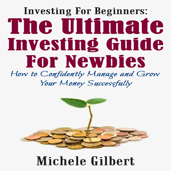 Investing for Beginners: The Ultimate Investing...
