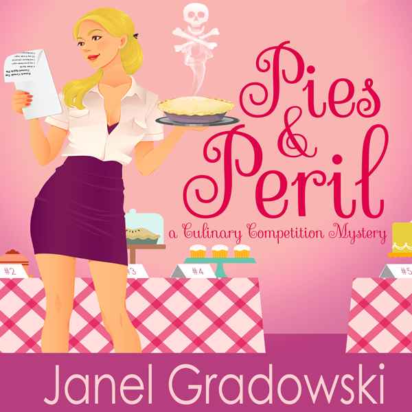 Pies & Peril: A Culinary Competition Mystery: Culinary Competition Mysteries, Book 1 , Hörbuch, Digital, 1, 392min