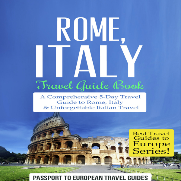 Rome, Italy: Travel Guide Book: Best Travel Gui...