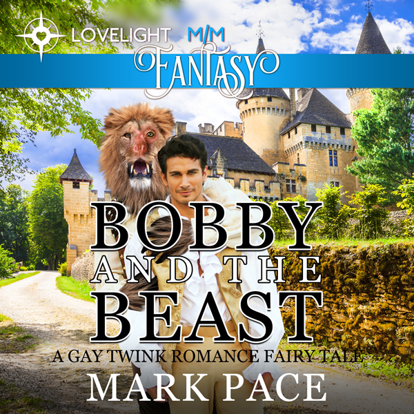 Bobby and the Beast: A Gay Twink Romance Fairy ...