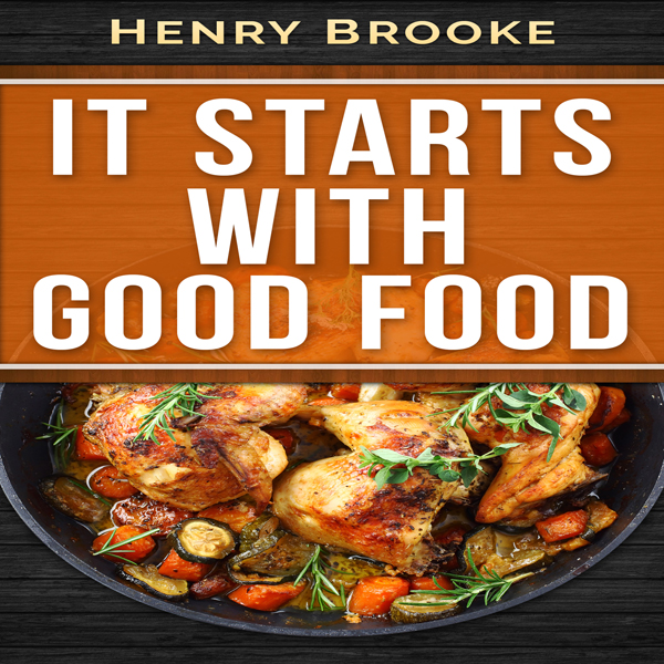 It Starts with Good Food Cookbook: Whole 30 Ins...