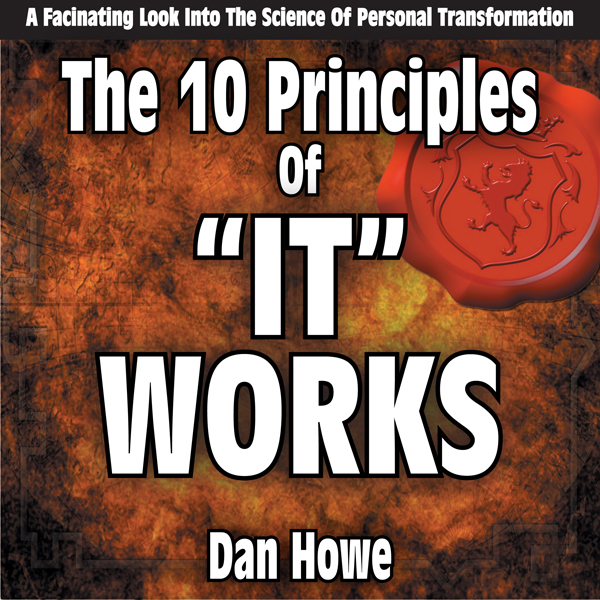 The 10 Principals of It Works: A Look into the ...