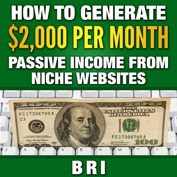 How to Generate $2000 Passive Income from Niche...