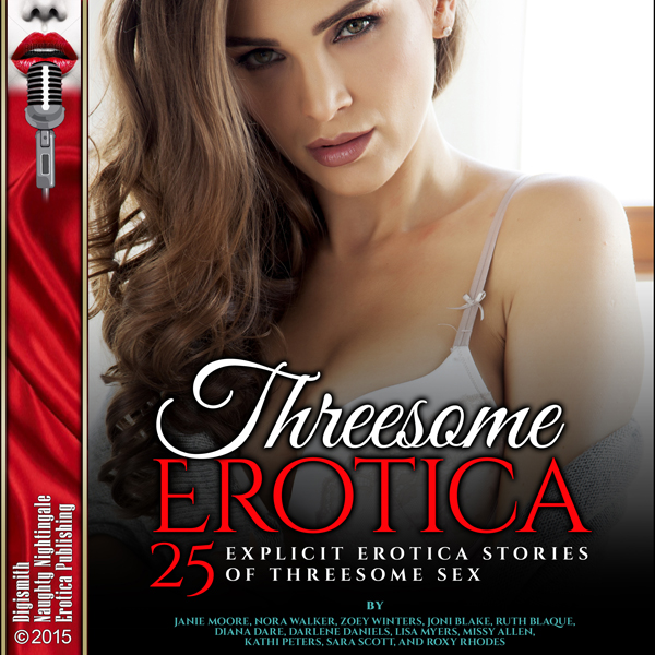 Threesome Erotica: 25 Explicit Erotica Stories ...