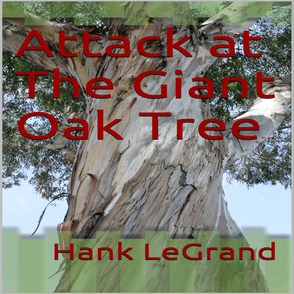 Attack at the Giant Oak Tree , Hörbuch, Digital...