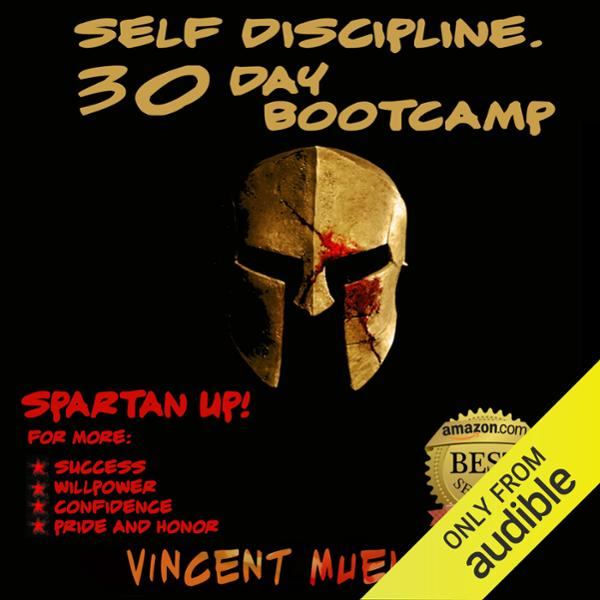 Self Discipline: 30 Day Bootcamp Spartan Bootca...