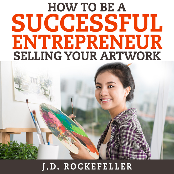 How to Be a Successful Entrepreneur Selling You...