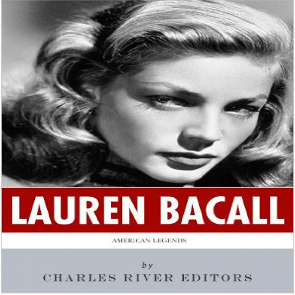 American Legends: The Life of Lauren Bacall , H...
