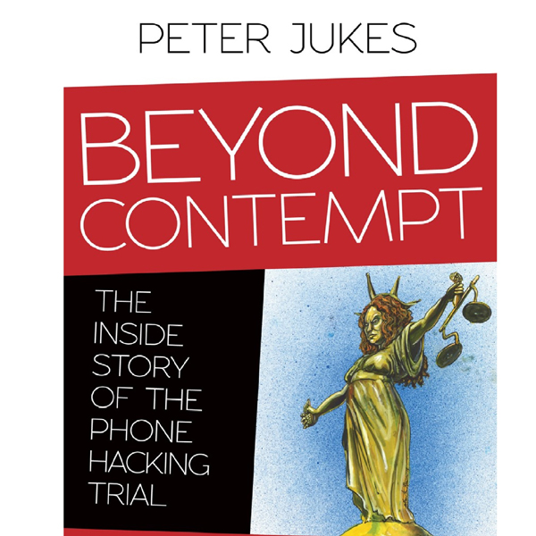 Beyond Contempt: The Inside Story of the Phone ...
