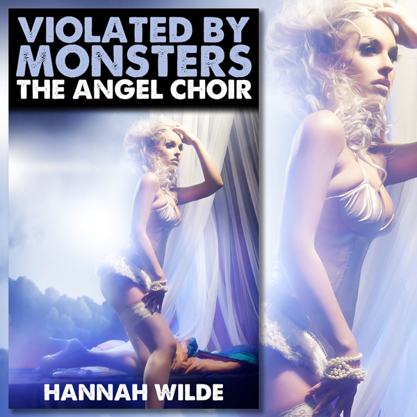 Violated By Monsters: The Angel Choir , Hörbuch...