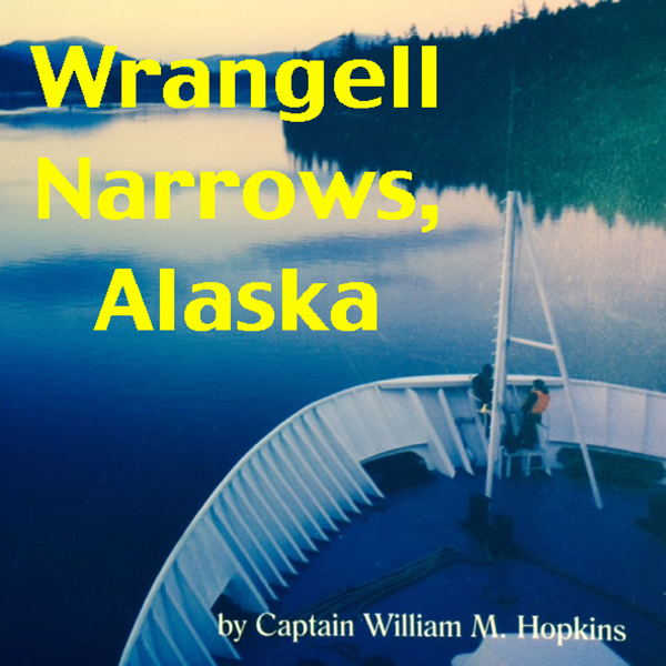 Wrangell Narrows, Alaska , Hörbuch, Digital, 1,...