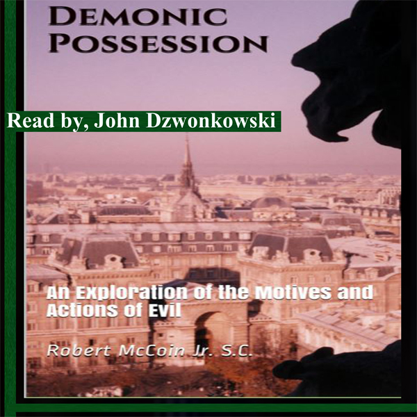 Demonic Possession: An Exploration of the Motiv...