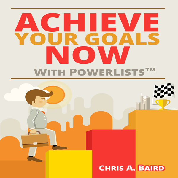 Achieve Your Goals Now with PowerLists , Hörbuc...