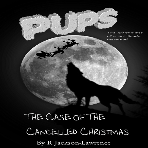 PUPS - The Case of the Cancelled Christmas: The Adventures of a Third Grade Werewolf, Book 3 , Hörbuch, Digital, 1, 34min
