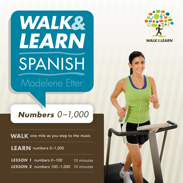 Walk and Learn Spanish Numbers 0-1,000: Learn S...
