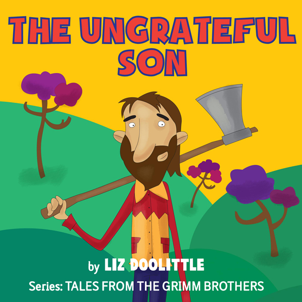 The Ungrateful Son: Grimm Brothers Tale , Hörbu...