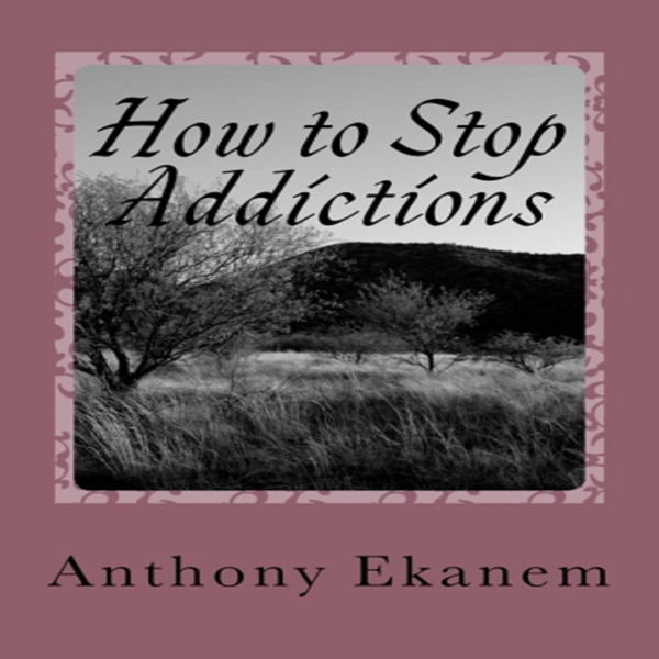 How to Stop Addictions , Hörbuch, Digital, unge...